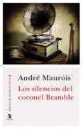 los silencios del coronel bramble (ebook)-andre maurois-9788437636931