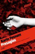 PRESAGIOS - 9788439723431 - KARIN FOSSUM