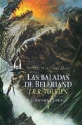 LAS BALADAS DE BELERIAND (HISTORIA DE LA TIERRA MEDIA; T. 3) - 9788445071731 - J.R.R. TOLKIEN