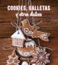 KIT COOKIES, GALLETAS Y OTROS DULCES - 9788448019631 - VV.AA.