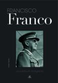 FRANCISCO FRANCO: UNA VIDA EN IMAGENES - 9788466216531 - ANTONIO SANCHEZ