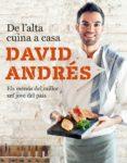 de l'alta cuina a casa (ebook)-david andres-9788466423731