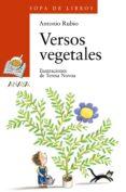 VERSOS VEGETALES - 9788466706131 - ANTONIO RUBIO