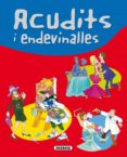 ACUDITS I ENDEVINALLES - 9788467702231 - VV.AA.