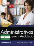 ADMINISTRATIVO (TURNO LIBRE) JUNTA DE ANDALUCIA: SIMULACROS DE EXAMEN - 9788468175331 - VV.AA.