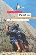 PALESTINA: ENTRE LA TRAMPA DEL MURO Y EL FRACASO DEL DERECHO - 9788474268331 - VICTOR DE CURREA-LUGO