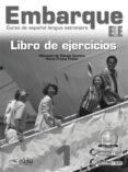 EMBARQUE 1: LIBRO DE EJERCICIOS - 9788477119531 - MONTSERRAT ALONSO CUENCA
