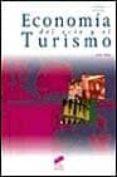 ECONOMIA DEL OCIO Y EL TURISMO - 9788477387831 - JOHN TRIBE