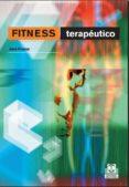 FITNESS: TERAPEUTICO - 9788480197731 - JENS FREESE