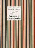 POEMA DEL CANTE JONDO - 9788481516531 - FEDERICO GARCIA LORCA