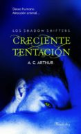 CRECIENTE TENTACION - 9788483654231 - A.C. ARTHUR