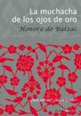 LA MUCHACHA DE LOS OJOS DE ORO - 9788484287131 - HONORE DE BALZAC