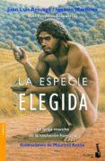 LA ESPECIE ELEGIDA - 9788484604631 - JUAN LUIS ARSUAGA