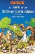 EL LIBRO DE COMO ADQUIRIR LAS BUENAS COSTUMBRES - 9788488893031 - RAFAEL GOMEZ PEREZ