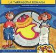 LA TARRAGONA ROMANA - 9788489890831 - ROGER ROIG