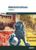 ADMINISTRATIVOS DE LAS CORTES GENERALES: TEMARIO 2 - 9788490256831 - VV.AA.