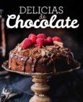 DELICIAS DE CHOCOLATE - 9788490569931 - VV.AA.