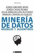 MINERÍA DE DATOS: MODELOS Y ALGORITMOS - 9788491169031 - VV.AA.