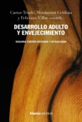 Amazon kindle ebook DESARROLLO ADULTO Y ENVEJECIMIENTO ePub iBook 9788491817031 de CARMEN TRIADÓ, MONTSERRAT CELDRÁN, FELICIANO VILLAR in Spanish