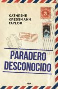 paradero desconocido (ebook)-katherine kressmann taylor-9788491871231