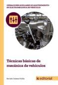 (I.B.D.) TÉCNICAS BÁSICAS DE MECÁNICA DE VEHÍCULOS - 9788491980131 - BERNABE JIMENEZ PADILLA