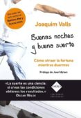 BUENAS NOCHES Y BUENA SUERTE - 9788493910631 - JOAQUIM VALLS