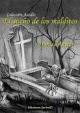 EL SUEÑO DE LOS MALDITOS - 9788494035531 - DANIEL AUSTER