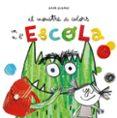 EL MONSTRE DE COLORS VA A L ESCOLA - 9788494883231 - ANNA LLENAS