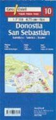 DONOSTIA/SAN SEBASTIAN (PLANO-GUIA TURISTICA N2005-2006) (1:7500) ED.TRILINGÜE EUSKERA-ESPAÑOL-INGLES) (GEO ESTEL Nº 10) - 9788496295131 - VV.AA.