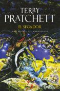 EL SEGADOR (MUNDODISCO 11 / LA MUERTE 2 / LOS MAGOS 3) - 9788497599931 - TERRY PRATCHETT