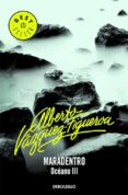 MARADENTRO - 9788497930031 - ALBERTO VAZQUEZ-FIGUEROA