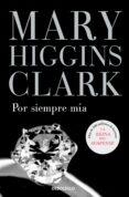 POR SIEMPRE MIA - 9788497931731 - MARY HIGGINS CLARK