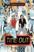 TIME OUT - 9788498147131 - HORACIO ALTUNA