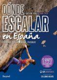DONDE ESCALAR EN ESPAÑA - 9788498294231 - VV.AA.