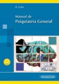 MANUAL DE PSIQUIATRIA GENERAL - 9788498357431 - ANTONIO LOBO