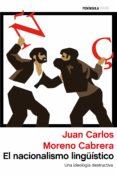 EL NACIONALISMO LINGUÍSTICO - 9788499423531 - JUAN CARLOS MORENO CABRERA