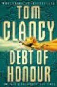 DEBT OF HONOUR - 9780006479741 - TOM CLANCY