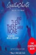 AND THEN THERE WERE NONE: COMPLETE & UNABRIDGED (CD) - 9780007161041 - AGATHA CHRISTIE