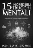 Libros de audio descargables franceses 15 INCREDIBILI TRUCCHI MENTALI  in Spanish de