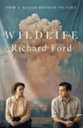 wildlife: film tie-in-richard ford-9781526611741