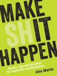 MAKE (SH)IT HAPPEN (EBOOK) - 9781786858641 - MARTÍN ÀLEX