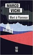mort a florence-marco vichi-9782264073341