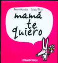 MAMA TE QUIERO - 9786074008241 - BENOIT MARCHON