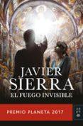 EL FUEGO INVISIBLE (PREMIO...