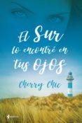 el sur lo encontré en tus ojos (ebook)-cherry chic-9788408205241