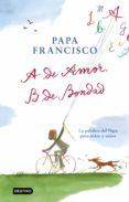a de amor, b de bondad (ebook)-papa francisco-9788408207641
