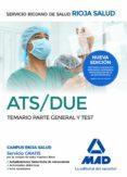 ATS/DUE DEL SERVICIO RIOJANO DE SALUD. TEMARIO PARTE GENERAL Y TEST - 9788414200841 - VV.AA.