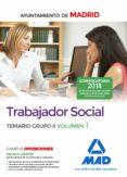 TRABAJADOR SOCIAL DEL AYUNTAMIENTO DE MADRID: TEMARIO GRUPO II (VOL. 1) - 9788414213841 - VV.AA.