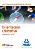 CUERPO DE PROFESORES DE ENSEÑANZA SECUNDARIA - ORIENTACION EDUCATIVA: TEMARIO (VOL. 1) - 9788414220641 - VV.AA.