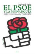 EL PSOE Y LA MONARQUIA - 9788415458241 - LUIS CARLOS HERNANDO
